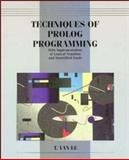 Techniques of Prolog Programming with Implementation of Logical Negation and Quantified Goals, Van Le, T., 047157175X
