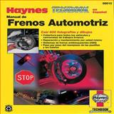 Automotive Brake Manual Techbook, John Haynes, 1563921758