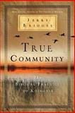 True Community, Jerry Bridges, 1617471755