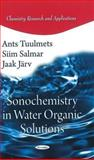 Ultrasound and Hydrophobic Interactions in Solutions, Ants Tuulmets and Siim Salmar, 1617611751