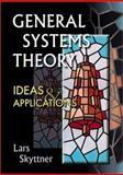 General Systems Theory : Ideas and Applications, Skyttner, Lars, 9810241755