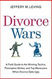 Divorce Wars, Jeffery M. Leving, 0061121762