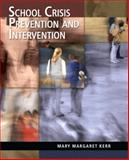 School Crisis Prevention and Intervention, Kerr, Mary Margaret, 0131721763