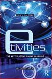 E-Tivities : The Key to Active Online Learning, Salmon, Gilly, 0415881765