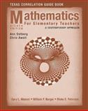 Mathematics for Elementary Teachers Texas Correlationn Guide Book : A Contemporary Approach, Musser, Gary L. and Burger, William F., 0470231769