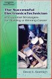 The Successful Electronics Technician, Goetsch, David L. and Goetsch, David L., 141806176X