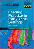 Leading Practice in Early Years Settings, Whalley, Mary and Welch, Sue, 1844451763