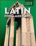Latin for Americans, Henderson, Charles, Jr. and Ullman, B. L., 0078281768
