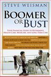 Boomer or Bust, Steve Weisman, 0131881760