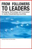 From Followers to Leaders : Managing Technology and Innovation, Forbes, Naushad and Wield, David, 0415251761