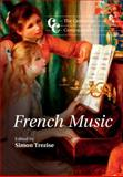 The Cambridge Companion to French Music, , 0521701767