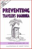 Preventing Traveler's Diarrhea, Donald Sullivan, 0897321766