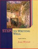 Steps to Writing Well : MLA Updates, Wyrick, Jean, 1413001769