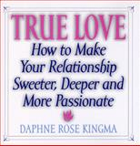 True Love, Daphne Rose Kingma, 1567311768