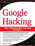 Google Hacking for Penetration Testers, Long, Johnny, 1597491764
