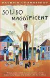 Solibo Magnificent, Patrick Chamoiseau, 0679751769