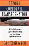 Beyond Corporate Transformation 9781563271762