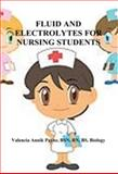 Fluid and Electrolytes for Nursing Students, Payne, Valencia, 1633181766