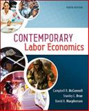Contemporary Labor Economics, McConnell, Campbell R. and Brue, Stanley L., 0078021766