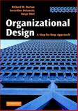 Organizational Design : A Step-by-Step Approach, Burton, Richard M. and DeSanctis, Gerardine, 0521851769