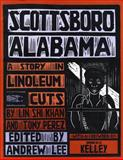 Scottsboro, Alabama : A Story in Linoleum Cuts, Khan, Lin Shi and Perez, Tony, 0814751768