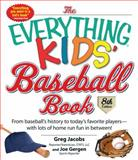 The Everything Kids' Baseball Book, Greg Jacobs and L. L. C. STATS, 1440571767