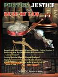 Politics, Justice and the Rule of Law, Nihal Ameresekere, 1481781766