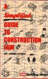 Simplified Guide to Construction Law, Acret, James, 1557011761