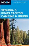 Moon Sequoia and Kings Canyon Camping and Hiking, Tom Stienstra and Ann Marie Brown, 1612381766