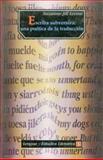 Escriba Subversiva : Una Poética de la Traducción, Levine, Suzanne Jill, 9681651766
