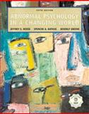 Abnormal Psychology in a Changing World, Nevid, Jeffrey S. and Rathus, Spencer A., 0130481769