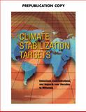 Climate Stabilization Targets : Emissions, Concentrations, and Impacts over Decades to Millennia, Committee on Stabilization Targets for Atmospheric Greenhouse Gas Concentrations and National Research Council, 0309151767