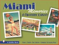 Miami Memories, Mary L. Martin and Tina Skinner, 0764321765