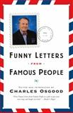 Funny Letters from Famous People, Charles Osgood, 0767911768