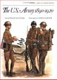 The US Army 1890-1920, Philip R. N. Katcher, 0850451760