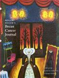 Hollis Sigler's Breast Cancer Journal, Hollis Sigler and Susan M. Love, 1555951767
