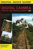 Digital Camera Tricks and Special Effects 101, Michelle Perkins, 1584281766