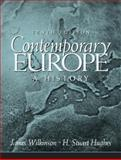 Contemporary Europe : A History, Wilkinson, James D. and Hughes, H. Stuart, 0131841769