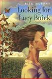 Looking for Lucy Buick, Rita Murphy, 0385901763