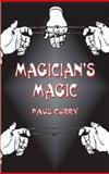Magician's Magic, Paul Curry, 0486431762