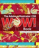 The Adobe Illustrator CS6 WOW! Book, Sharon Steuer, 032184176X