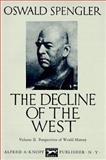 The Decline of the West, Oswald Spengler, 0394421760
