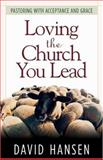 Loving the Church You Lead
