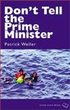 Don't Tell the Prime Minister, Weller, Patrick, 0908011768