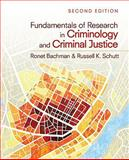 Fundamentals of Research in Criminology and Criminal Justice, Bachman, Ronet and Schutt, Russell K., 1412991765