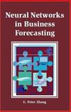 Neural Networks in Business Forecasting 9781591401766