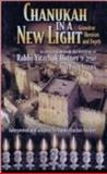 Chanukah in a New Light : Grandeur, Heroism and Depth as revealed through the writings of Rabbi Ytzchak Hutner ztk L, Solper, Pinchos, 1931681767