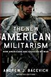 The New American Militarism 2nd Edition