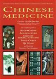 Chinese Medicine : The Complete Guide to Acupuncture, Chinese Herbal Medicine, Food Cures, and Preventive Care, Bernie, Barbara, 156025176X