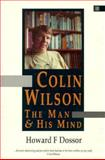 Colin Wilson, Howard Dossor, 1852301767